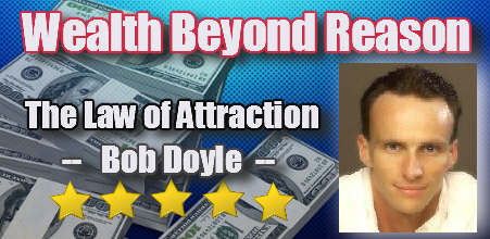 Visit Bob at his website - Wealth Beyond Reaon