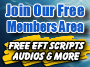 Free EFT Scripts and Tips in our Memebers Area